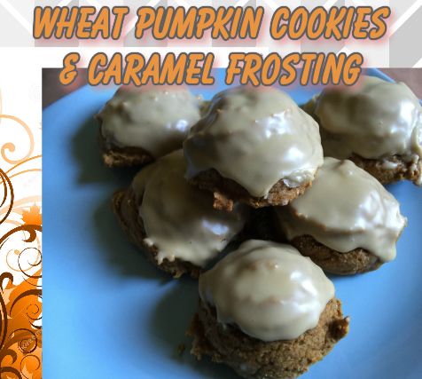 Wheat Pumpkin Cookies & Caramel Frosting