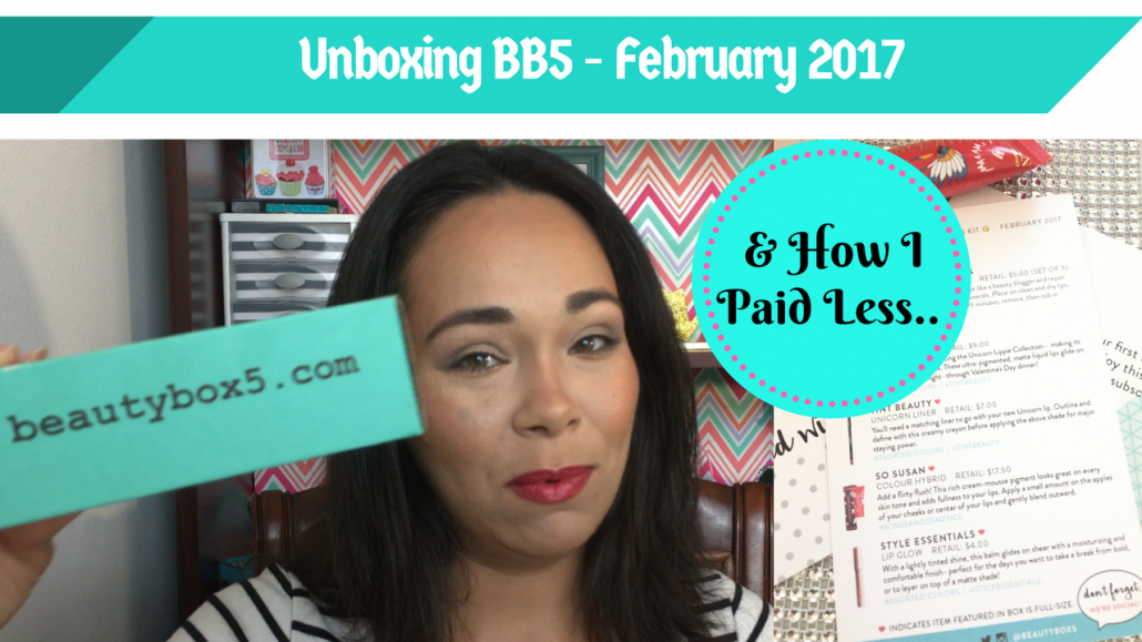 Beauty Box 5 February 2017 – & How to get it for less