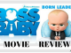 The Feliciano Journey boss-baby-2017-Movie-Review-80x60