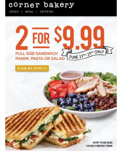 Corner Bakery 2 for $9.99 (ck your email) ends today 6/29