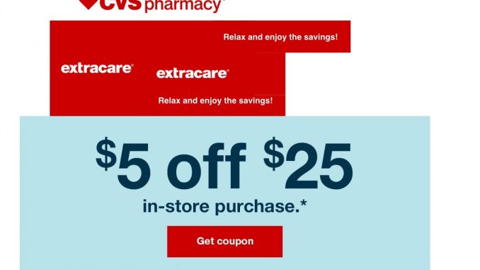 CVS email: Save $5 off $25 (ck your email) - The Feliciano ...