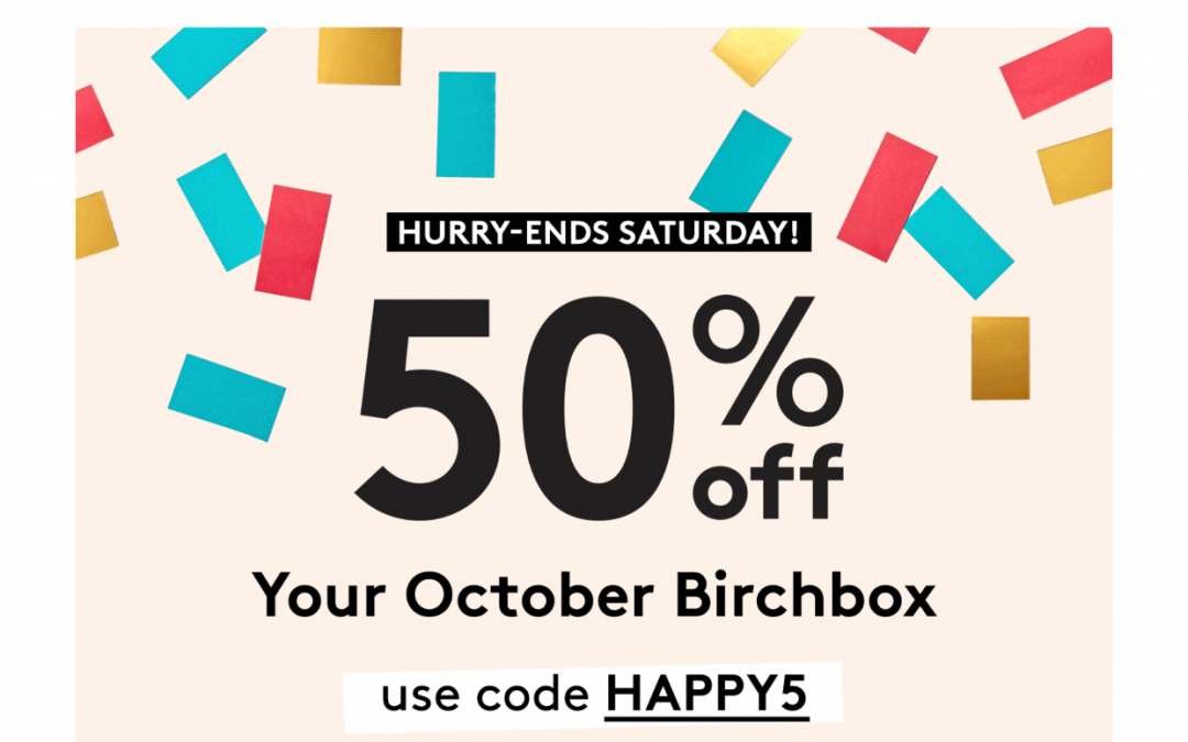 Birchbox: October 2017 Box as low as $5 (& coupon codes)