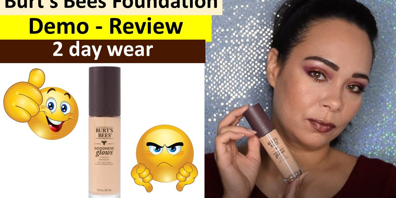 1st Impression: Burt's Bees Goodness Glow Foundation on Oily/Acne Skin