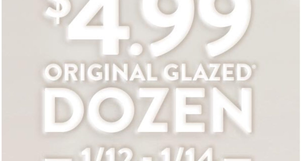 Krispy Kreme Glazed Dozen $4.99 deal (today & tomorrow only)