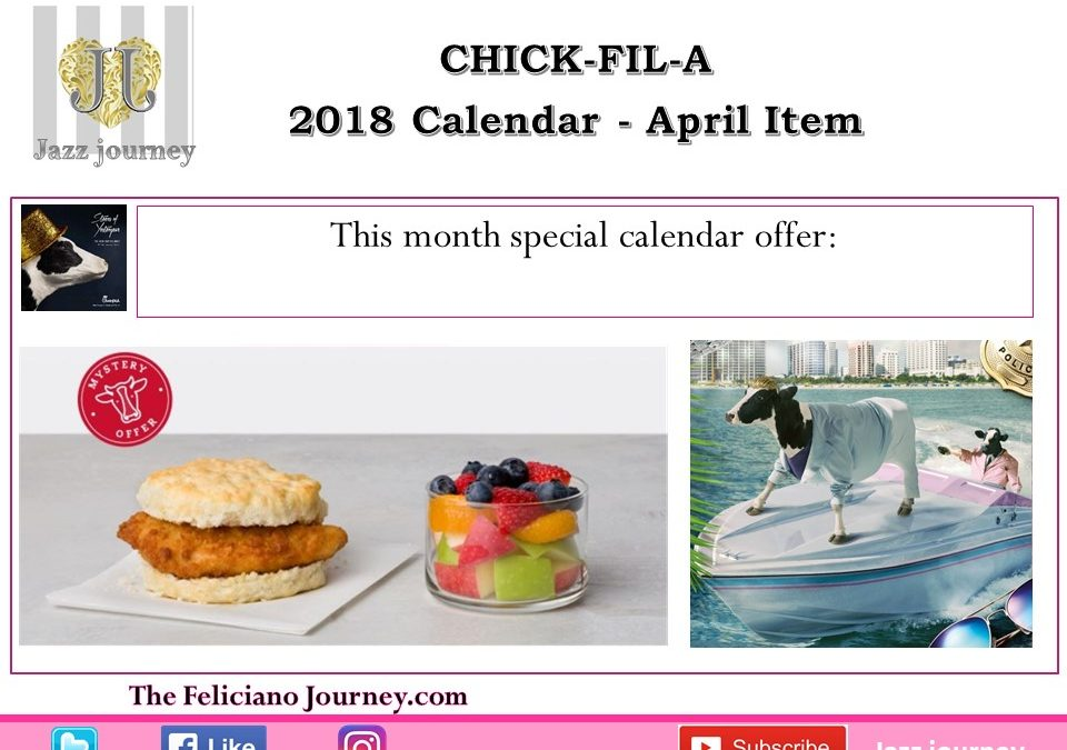 Chick Fil A – April 2018 Calendar Offer (ends today)