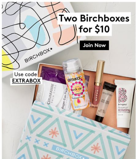 Birchbox: 2 boxes for $10 w/ promo code