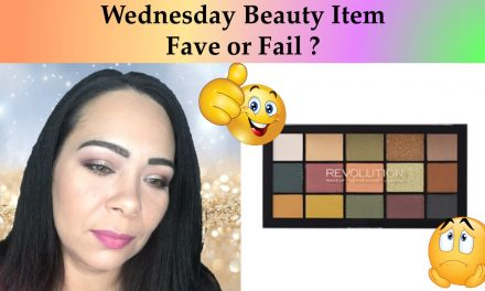 Wednesday Fave or Fail? This Week Beauty Item – Revolution Reloaded Eyeshadow Palette