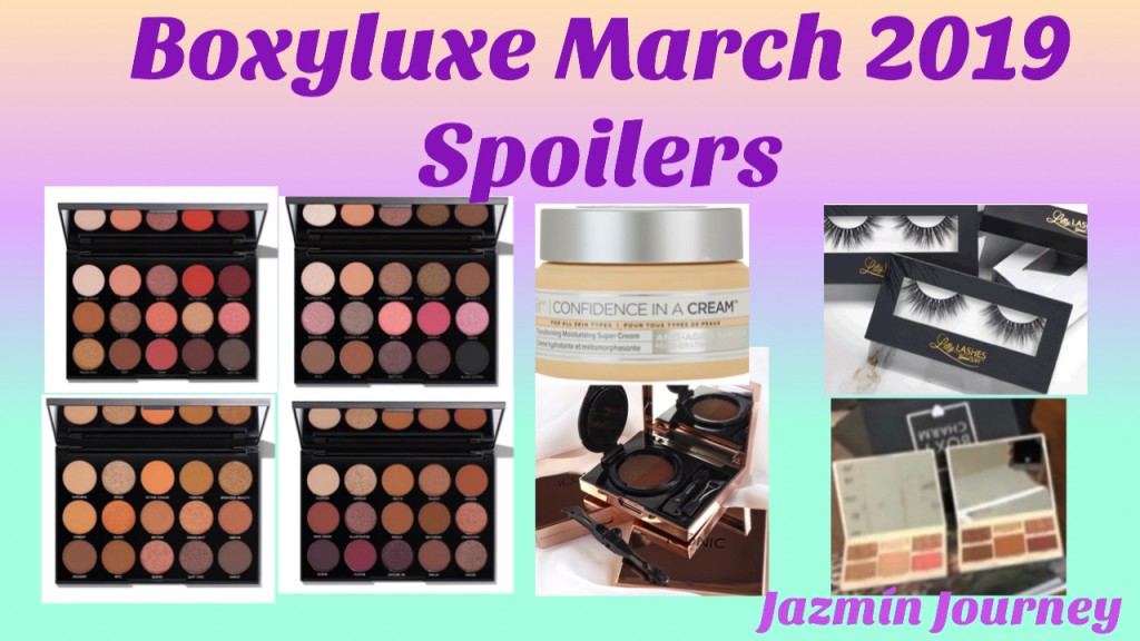 BoxyLuxe March 2019 Spoilers #1 – #5 (Morphe, IT, Iconic, Lily & Cover FX)