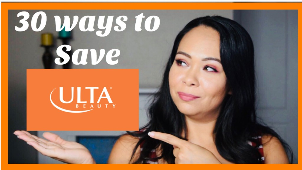 Ulta Hacks – 30 ways to Save at Ulta (video Included)