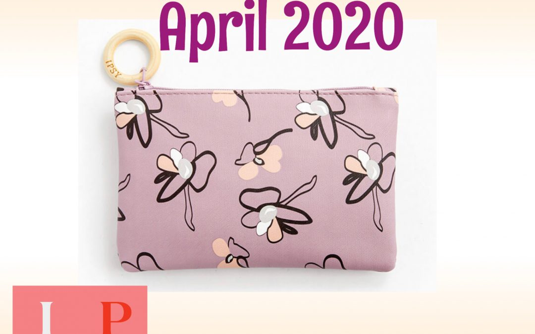 Ipsy Glam Bag April 2020 Full Box Reveal
