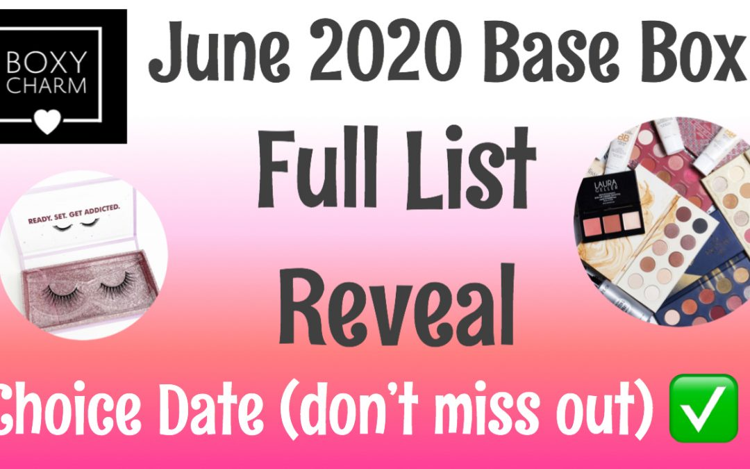 Boxycharm Base Box – June 2020 Full List reveal
